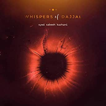 Whispers of Dajjal by Sabeeh FP on Amazon Music - Amazon com