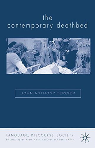The Contemporary Deathbed: The Ultimate Rush (Language, Discourse, Society) by Brand: Palgrave Macmillan