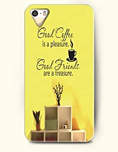 OOFIT iPhone 5/5s Case Good Coffee Is A Pleasure. Good Friends Are A Treasure. Coffee
