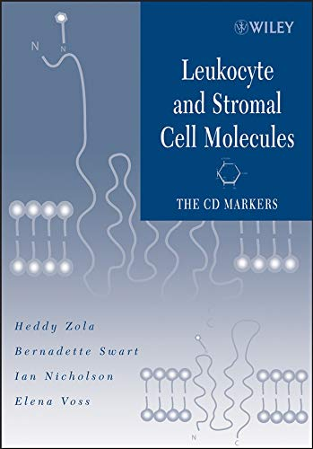 Leukocyte and Stromal Cell Molecules: The CD Markers (Cell Cd Markers)