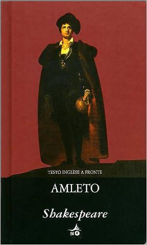 : Amleto.Testo inglese a fronte - William Shakespeare - Libri