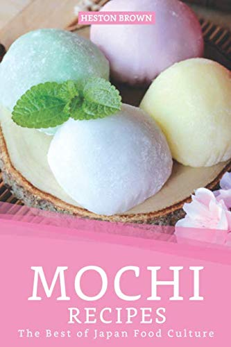 Peanut Butter Rice Cakes - Mochi Recipes: The Best of Japan