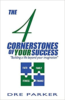 Book The 4 Cornerstones of Your Success: 'Building A Life Beyond Your Imagination'