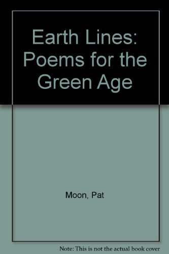 Earth Lines: Poems for the Green Age
