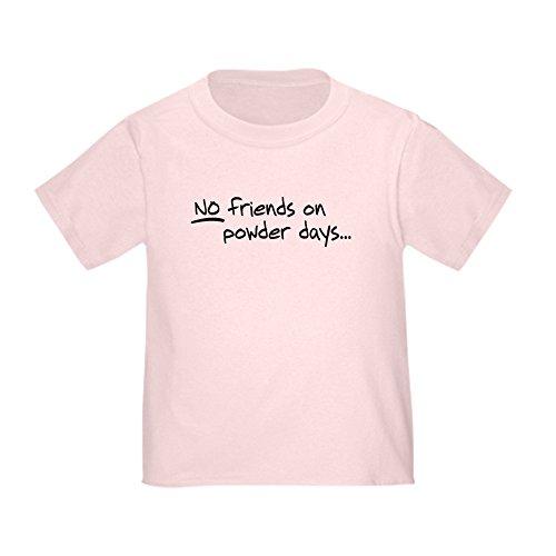 Telemark Powder Skis - CafePress No Friends on Powder Days Toddler T-Shirt Cute Toddler T-Shirt, 100% Cotton Pink