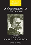 A Companion to Nietzsche (Blackwell Companions to Philosophy Book 120)