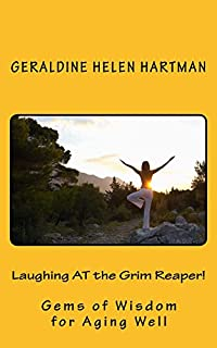 Laughing At The Grim Reaper! by Geraldine Helen Hartman ebook deal