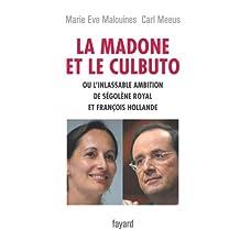 MADONE ET LE CULBUTO (LA)