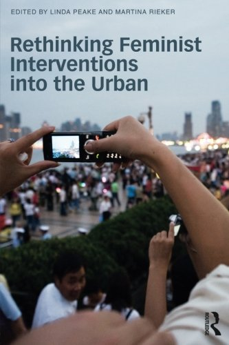 Rethinking Feminist Interventions into the Urban by Routledge