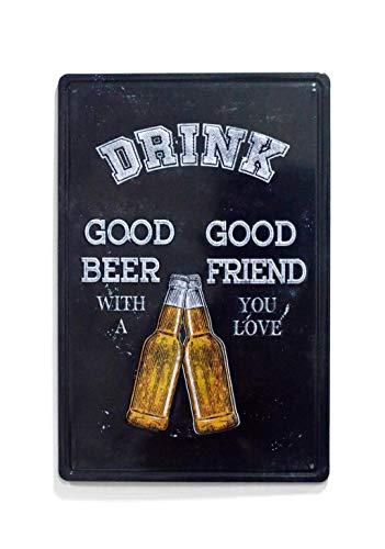 NaCraftTH Drink [ Good Beer - Good Friend ] Metal Iron Tin Sign Retro Vintage Wall Art Hanging Restaurant Bar Decor, -