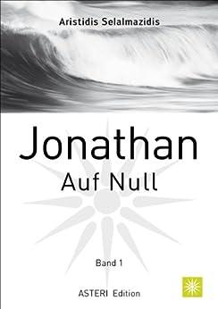 Jonathan Auf Null: Band 1 (German Edition)