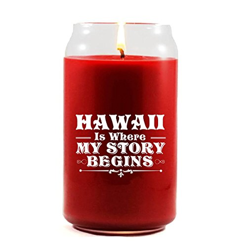 HAWAII Is Where My Story Begins - Scented Candle by Brands Banned