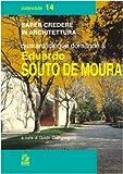 Quarantacinque domande a Eduardo Souto de Moura