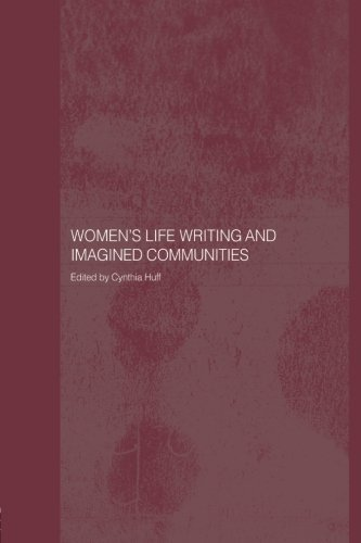 Women's Life Writing and Imagined Communities (Routledge Library Editions)