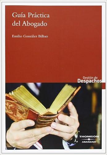 Guía práctica del abogado (Gestión de Despachos): Amazon.es ...