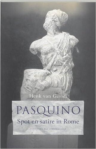 Pasquino Spot En Satire In Rome Amazon Co Uk Henk Van Gessel