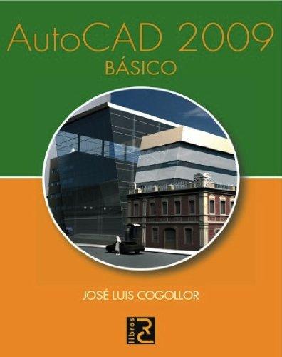Descargar Libro Autocad 2009 Básico José Luis Cogollor