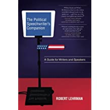 The Political Speechwriter's Companion