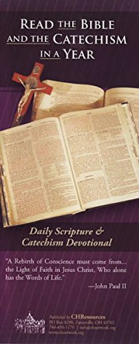 Read the Bible and the Catechism in a Year (Read Bible And Catechism In A Year)
