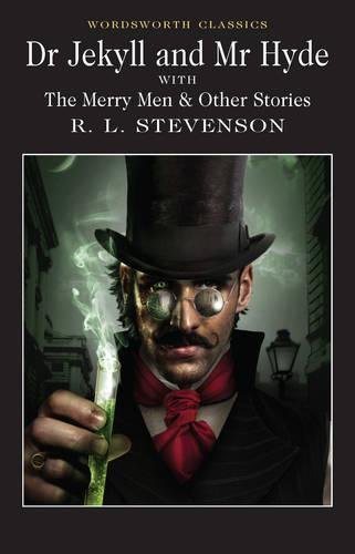 Dr. Jekyll and Mr. Hyde (Wordsworth Classics)