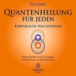 Quantenheilung für Jeden Hörbuch