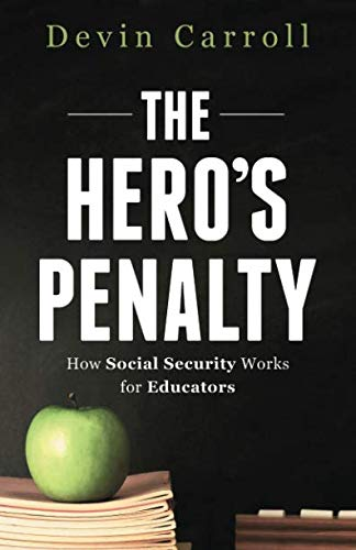 The Hero's Penalty: How Social Security Works for Educators