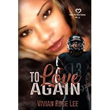 To Love Again (Heart Series Book 13)