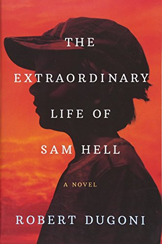 The Extraordinary Life of Sam Hell: A Novel Paperback – April 24, 2018