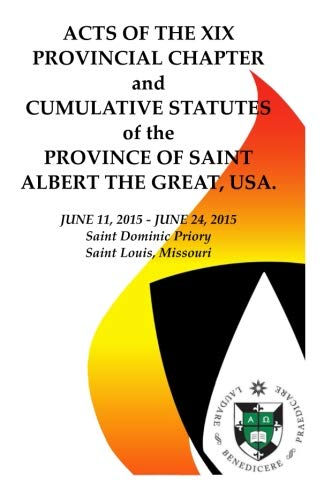 Acts of the XIX Provincial Chapter: And the Cumulative Statutes