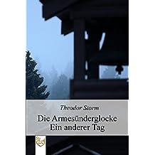 Die Armesünderglocke: Ein anderer Tag (German Edition)