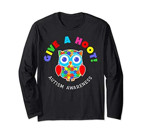 - Autism Awareness Long Sleeve Shirt Autism Owl Give a hoot