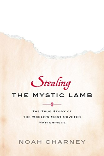 - Stealing the Mystic Lamb: The True Story of the World's Most Coveted Masterpiece