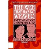 img - for Web That Has No Weaver: Understanding Chinese Medicine book / textbook / text book