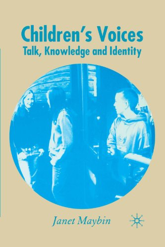 Children's Voices: Talk, Knowledge and Identity