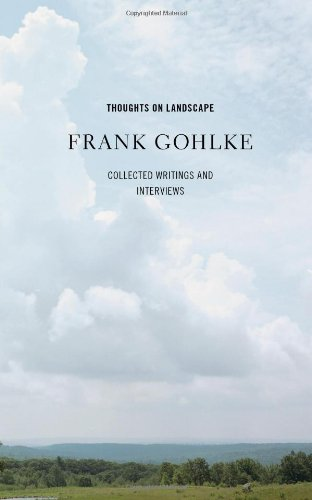 Thoughts on Landscape: Collected Writings and Interviews