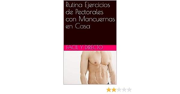 Amazon.com: Rutina Ejercicios de Pectorales con Mancuernas ...