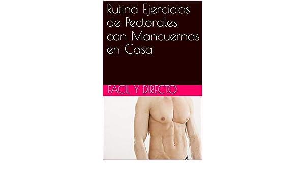 Rutina Ejercicios de Pectorales con Mancuernas en Casa eBook: Anuar Saba: Amazon.es: Tienda Kindle