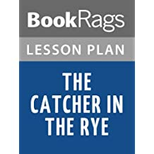 Lesson Plans The Catcher in the Rye