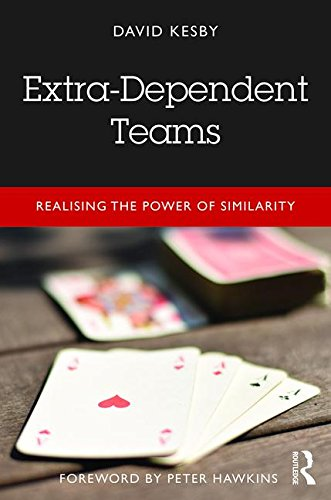 Extra-Dependent Teams: Realising the Power of Similarity