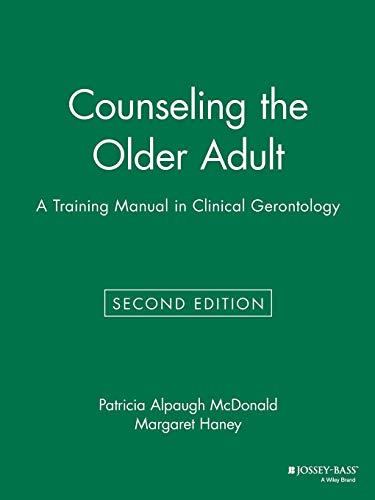 Counseling the Older Adult: A Training Manual in Clinical Gerontology