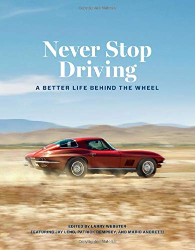Never Stop Driving: A Better Life Behind the Wheel (Heirloom Tomato Seed Mix)
