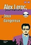 Jeux dangereux : A1-A2 (1CD audio)