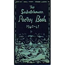 The Saskatchewan Poetry Book 1940 - 41