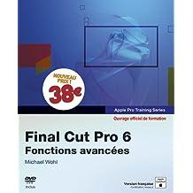 Final cut pro 6 fonctions avan certification apple
