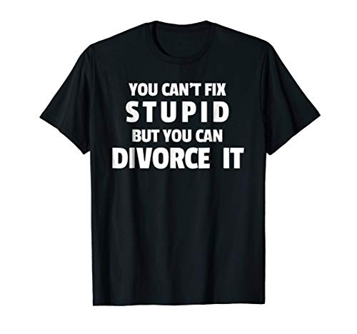 Funny Divorce Party Tshirt - Gift for Divorce Party