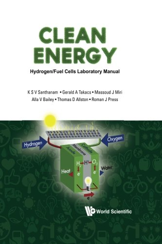 Clean Energy: Hydrogen/Fuel Cells Laboratory Manual (With Dvd-Rom)