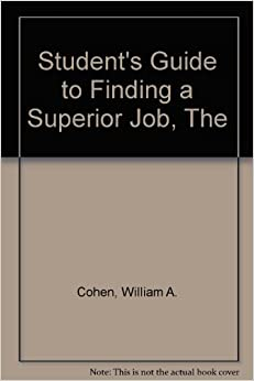 Book The student's guide to finding a superior job