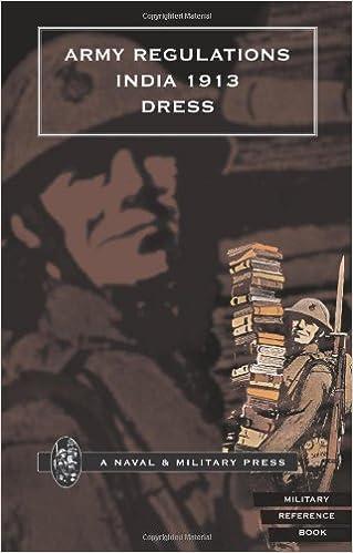 Army Regulations (India) 1913  Volume Vii  Dress: Army Regulations
