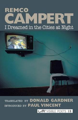 I Dreamed in the Cities at Night (Visible Poets)