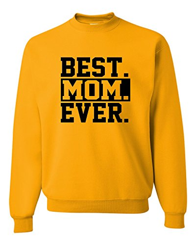 Medium Gold Adult Best Mom Ever #1 Mom World's Best Mom Mother's Day Sweatshirt Crewneck